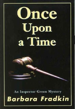 Once upon a Time: An Inspector Green Mystery (Paperback)