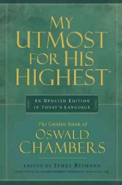 My Utmost for His Highest: An Updated Edition in Today's Language (Hardcover)