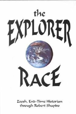 The Explorer Race (Paperback)