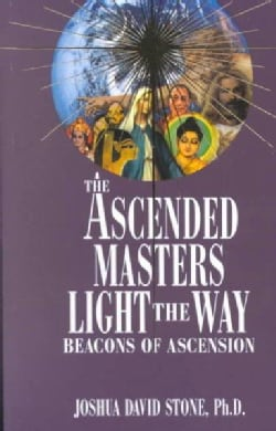 The Ascended Masters Light the Way: Beacons of Ascension (Paperback)