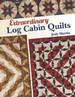 Extraordinary Log Cabin Quilts (Paperback)