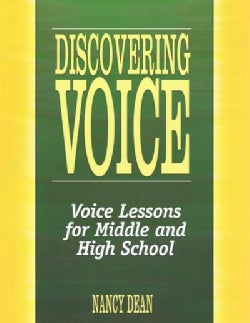 Discovering Voice: Voice Lessons for Middle and High School (Paperback)