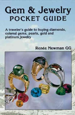 Gem & Jewelry Pocket Guide: A Traveler's Guide to Buying Diamonds, Colored Gems, Pearls, Gold and Platinum Jewelry (Paperback)