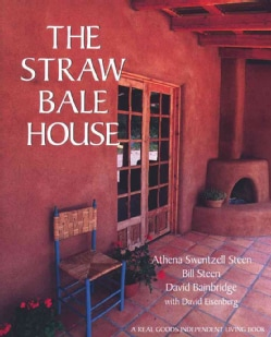 The Straw Bale House (Paperback)