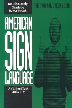 American Sign Language: A Student Text, Units 1-9 (Paperback)