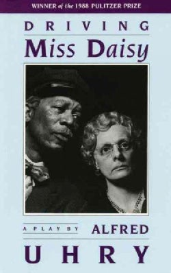 Driving Miss Daisy: A Play (Paperback)