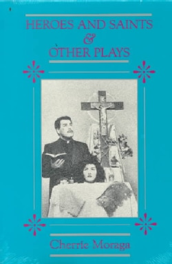 Heroes and Saints & Other Plays: Giving Up the Ghost, Shadow of a Man, Heroes and Saints (Paperback)