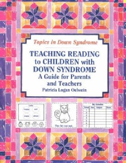 Teaching Reading to Children With Down Syndrome: A Guide for Parents and Teachers (Paperback)