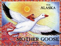 Alaska Mother Goose (Paperback)