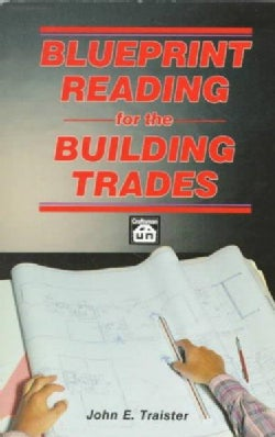 Blueprint Reading for the Building Trades (Paperback)