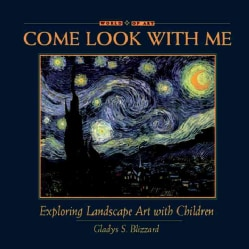 Come Look With Me: Exploring Landscape Art With Children (Hardcover)