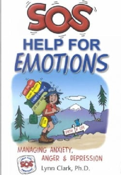 Sos Help for Emotions: Managing Anxiety, Anger, and Depression (Paperback)