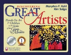 Discovering Great Artists: Hands-On Art for Children in the Styles of the Great Masters (Paperback)