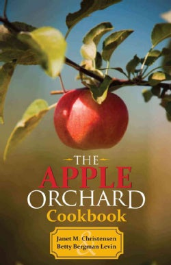 The Apple Orchard Cookbook (Paperback)
