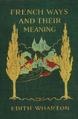 French Ways and Their Meaning (Paperback)