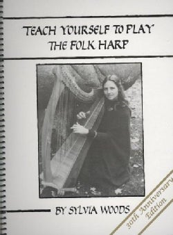 Teach Yourself to Play the Folk Harp (Paperback)