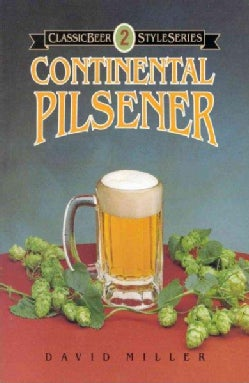 Classic Beer Styles Continental Pilsener (Paperback)