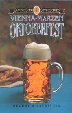 Vienna, Marzen, Oktoberfest (Paperback)