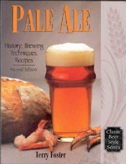Pale Ale: History, Brewing Techniques, Recipes (Paperback)