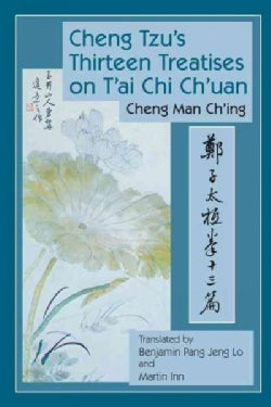 Cheng Tzu's Thirteen Treatises on T'Ai Chi Ch'Uan (Hardcover)