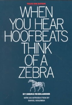 When You Hear Hoofbeats Think of a Zebra (Paperback)