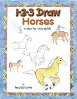 1-2-3 Draw Horses: A Step-By-Step Guide (Paperback)