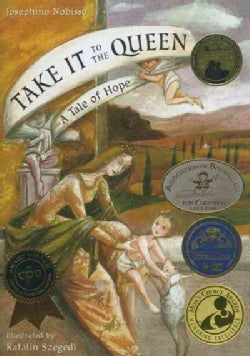 Take It to the Queen: A Tale of Hope (Hardcover)