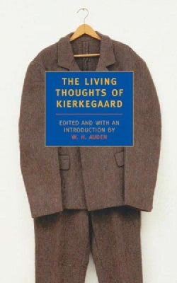 The Living Thoughts of Kierkegaard (Paperback)