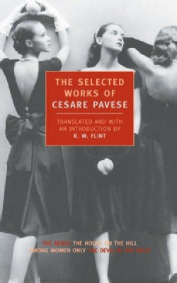 The Selected Works of Cesare Pavese (Paperback)