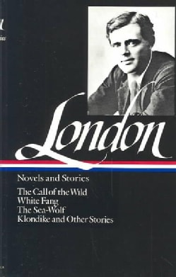 Jack London: Novels and Stories (Hardcover)