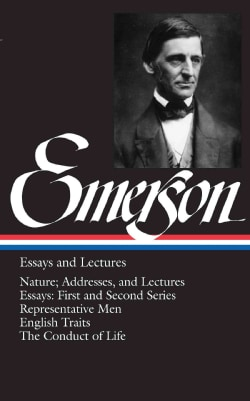 Ralph Waldo Emerson Essays and Lectures (Hardcover)