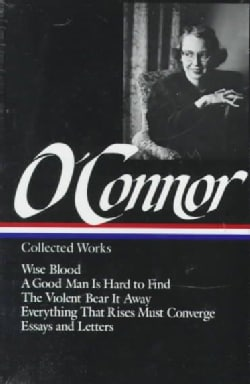 Flannery O'Connor Collected Works (Hardcover)