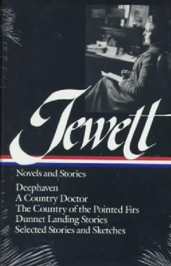 Jewett Novels and Stories (Hardcover)