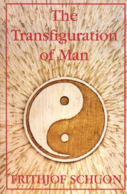 The Transfiguration of Man (Paperback)