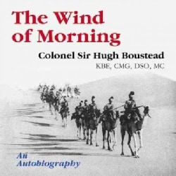 The Wind of Morning: The Autobiography of Hugh Boustead (Paperback)