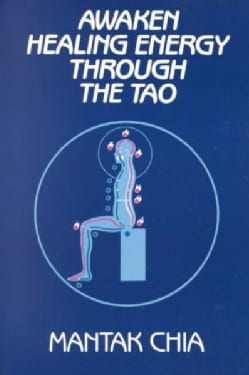 Awaken Healing Energy Through Tao (Paperback)