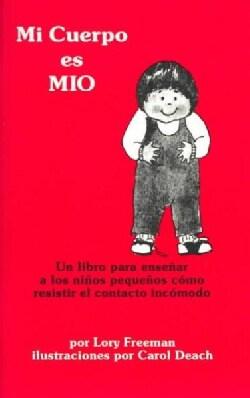 Mi Cuerpo Es Mio (Paperback)