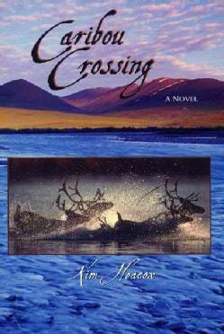 Caribou Crossing (Hardcover)