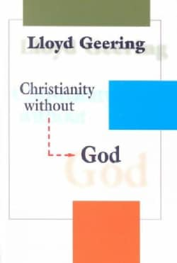 Christianity Without God (Paperback)