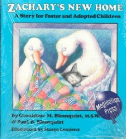 Zachary's New Home: A Story for Foster and Adopted Children (Paperback)