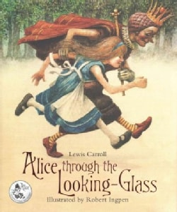 Alice Through the Looking-Glass: And What She Found There (Hardcover)