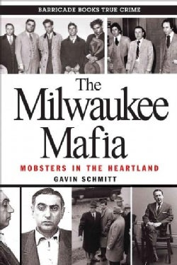 The Milwaukee Mafia (Paperback)