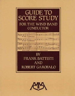Guide to Score Study for the Wind Band Conductor (Paperback)