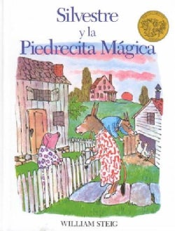 Silvestre Y La Piedrecita Magica / Sylvester and the Magic Pebble (Hardcover)