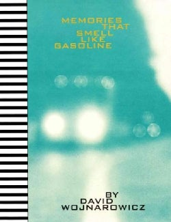 Memories That Smell Like Gasoline (Hardcover)