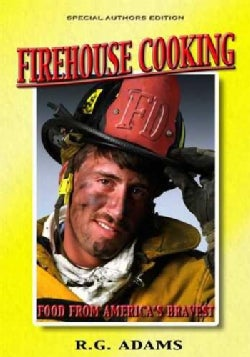 Firehouse Cooking: Food from America's Bravest (Hardcover)