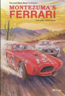 Montezuma's Ferrari: And Other Adventures (Hardcover)