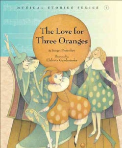 The Love for Three Oranges (Hardcover)