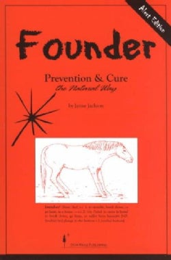 Founder: Prevention and Cure the Natural Way (Paperback)