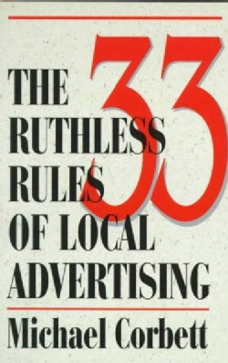 The 33 Ruthless Rules of Local Advertising (Paperback)